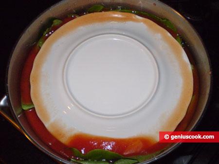 coprire con un piatto capovolto